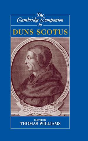 The Cambridge Companion to Duns Scotus af Thomas Williams