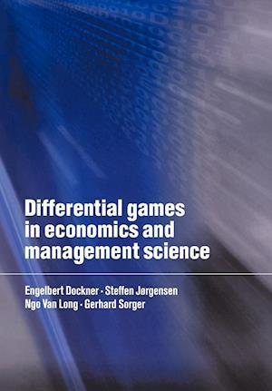 Differential Games in Economics and Management Science af Ngo Van Long, Steffen Jorgensen, Gerhard Sorger