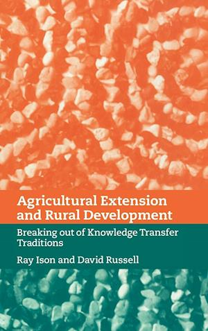Agricultural Extension and Rural Development af David Russell, Ray Ison