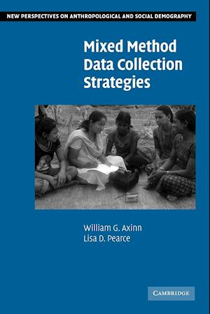 Mixed Method Data Collection Strategies af Lisa D Pearce, Susan Greenhalgh