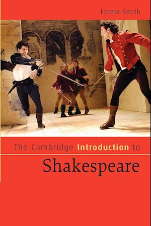 The Cambridge Introduction to Shakespeare af Emma Smith