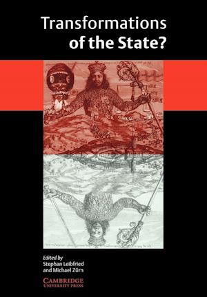 Transformations of the State? af Stephan Leibfried, Michael Zurn