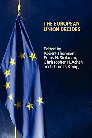 The European Union Decides af Thrainn Eggertsson, Robert Thomson, Frans N Stokman