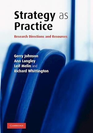 Strategy as Practice af Ann Langley, Gerry Johnson, Richard Whittington