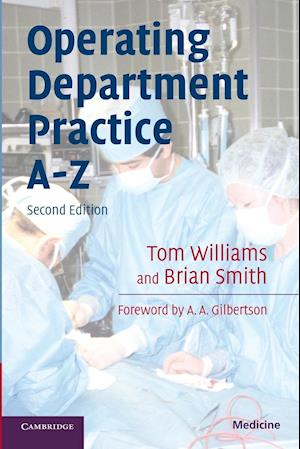 Operating Department Practice A-Z af Tom Williams, Brian Smith
