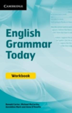 English Grammar Today Workbook af Anne O keeffe, Ronald Carter, Michael McCarthy