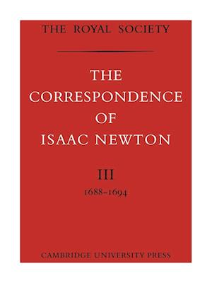 The Correspondence of Isaac Newton af H W Turnball, Isaac Newton