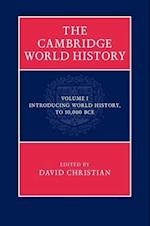 The Cambridge World History: Volume 1, Introducing World History (to 10,000 BCE) af David Christian