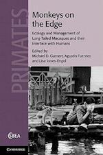 Monkeys on the Edge af Lisa Jones Engel, Michael Gumert, Agustin Fuentes