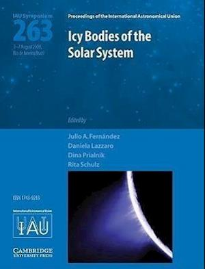 Icy Bodies of the Solar System (IAU S263) af Julio A Fernandez, Rita Schulz, Dina Prialnik