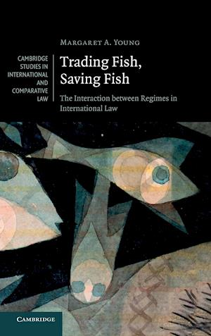 Trading Fish, Saving Fish af Margaret A Young, Margaret Young