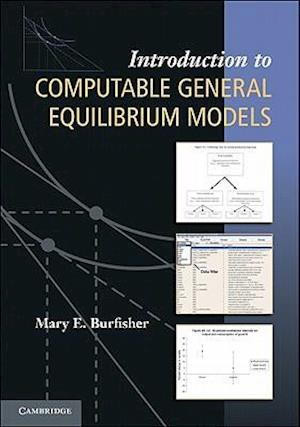 Introduction to Computable General Equilibrium Models af Mary E. Burfisher