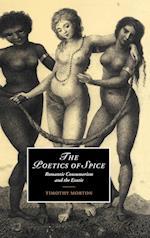 The Poetics of Spice af Timothy Morton