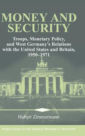 Money and Security af Hubert Zimmermann, Christof Mauch, David Lazar