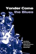 Yonder Come the Blues af Robert M W Dixon, Tony Russell
