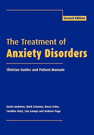 The Treatment of Anxiety Disorders af Lisa Lampe, Gavin Andrews, Rocco Crino