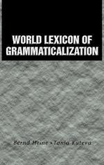 World Lexicon of Grammaticalization af Bernd Heine, Tania Kuteva