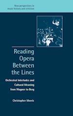 Reading Opera Between the Lines af Christopher Morris