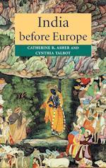 India Before Europe af Cynthia Talbot, Catherine B Asher