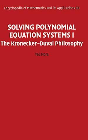 Solving Polynomial Equation Systems I af Teo Mora