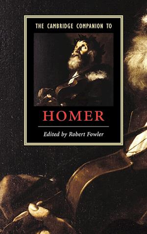 The Cambridge Companion to Homer af Robert Fowler
