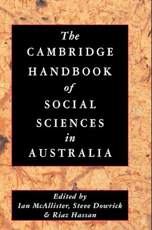 The Cambridge Handbook of Social Sciences in Australia af Steve Dowrick, Ian McAllister, Riaz Hassan
