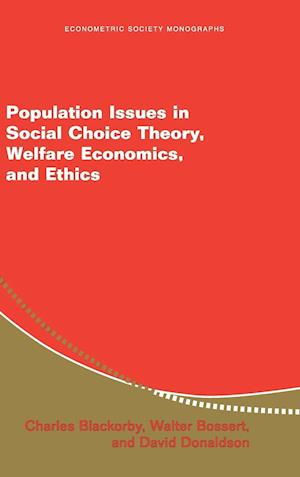 Population Issues in Social Choice Theory, Welfare Economics, and Ethics af Walter Bossert, David J Donaldson, David Donaldson