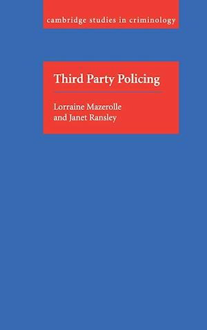 Third Party Policing af Janet Ransley, Lorraine Mazerolle