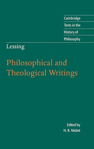 Lessing: Philosophical and Theological Writings af Gotthold Ephraim Lessing