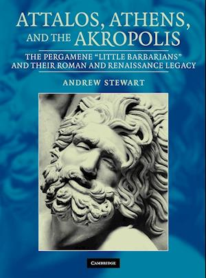 Attalos, Athens, and the Akropolis af Andrew Stewart