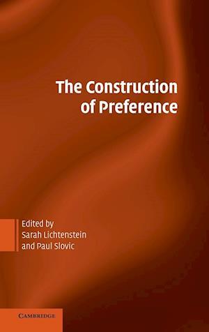 The Construction of Preference af Paul Slovic, Sarah Lichtenstein
