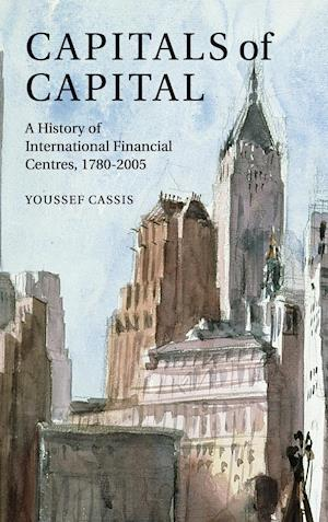 Capitals of Capital af Jacqueline Collier, Youssef Cassis