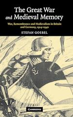 The Great War and Medieval Memory af Stefan Goebel