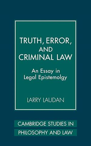 Truth, Error, and Criminal Law af Jules L Coleman, David Lyons, Antony Duff
