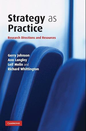 Strategy as Practice af Gerry Johnson, Ann Langley, Leif Melin