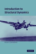 Introduction to Structural Dynamics af Bruce Donaldson, Michael J Rycroft, Wei Shyy