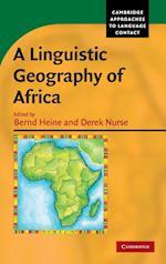 A Linguistic Geography of Africa af Bernd Heine, Derek Nurse