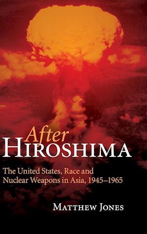 After Hiroshima af Matthew Jones