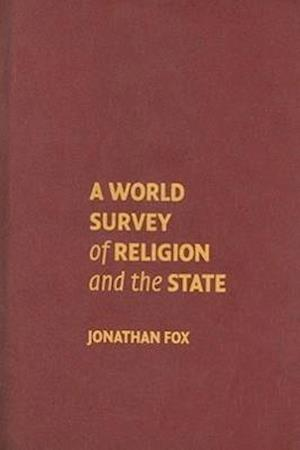 A World Survey of Religion and the State af Jonathan Fox