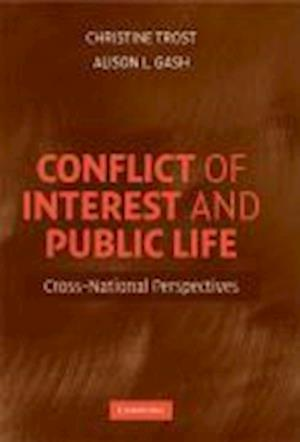 Conflict of Interest and Public Life af Christine Trost, Alison Gash