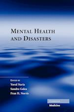 Mental Health and Disasters af Fran H Norris, Yuval Neria, Sandro Galea