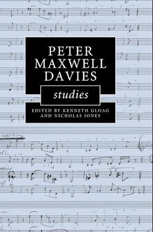 Peter Maxwell Davies Studies af Kenneth Gloag, Nicholas Jones