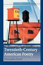 The Cambridge Introduction to Twentieth-century American Poetry af Christopher Beach