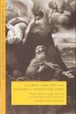 Liturgy, Sanctity and History in Tridentine Italy af Robert Oresko, Gigliola Fragnito, Cesare Mozzarelli