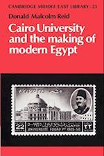 Cairo University and the Making of Modern Egypt af Malcolm Yapp, Donald Malcolm Reid, Edmund Burke
