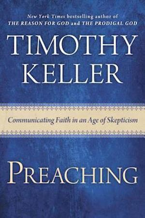 Preaching af Timothy Keller