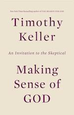 Making Sense of God af Timothy Keller