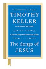The Songs of Jesus af Timothy Keller