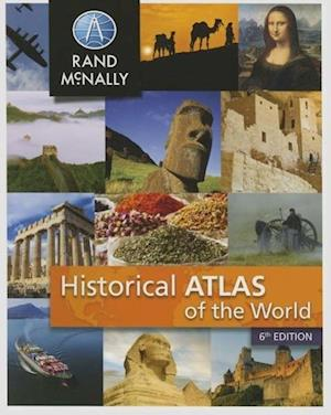 New Historical Atlas of the World af Rand McNally