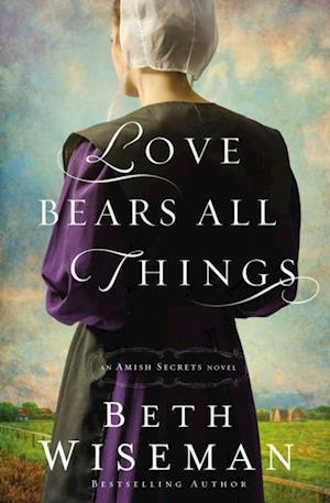 Love Bears All Things af Beth Wiseman